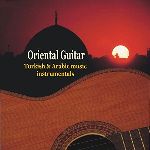 Oriental Guitar - Turkish & Ar...