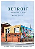 Detroit : the dream is now