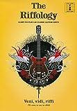 The Riffology - Learn To Play 140 Classic Guitar Riffs: Lehrmaterial für Gitarre (Guitar tab edition)