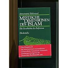 Mystische Dimensionen des Islam : die Geschichte des Sufismus