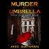 Murder By Umbrella: (Passion) (The Nikki Sinclair Quartet Book 1)