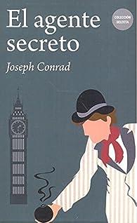 El agente secreto par Joseph Conrad