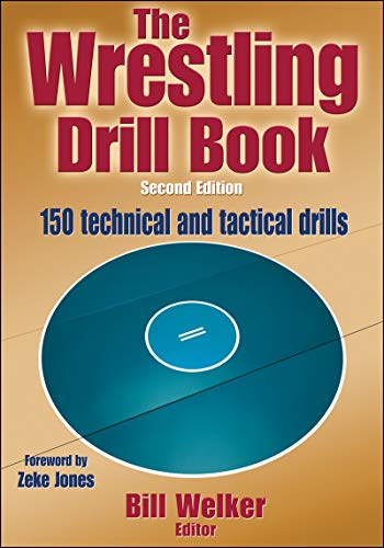 The Wrestling Drill Book por Bill Welker