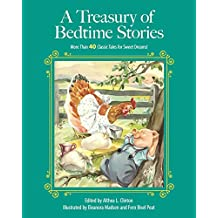 A Treasury of Bedtime Stories: More than 40 Classic Tales for Sweet Dreams! (Children's Classic Collections)
