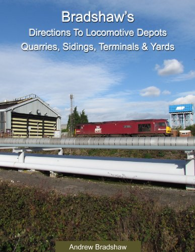 bradshaws-directions-to-locomotive-depots-quarries-sidings-terminals-yards-england-scotland-and-wale