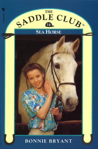 Saddle Club Book 14: Sea Horse (Saddle Club series)