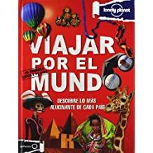Viajar por el Mundo (Lonely Planet Not for Parents) (Spanish Edition) by Lonely Planet (2012) Hardcover