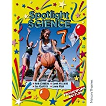 Spotlight Science 7: Framework Edition: Pupil Book 7 by Johnson, Keith, Ryan, Lawrie, Adamson, Sue, Williams, Gareth (2003) Paperback