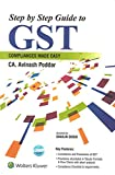 CCh's Step by Step Guide to GST Compliances Made Easy by CA. Avinash Poddar