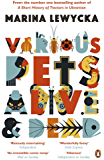 Various Pets Alive and Dead