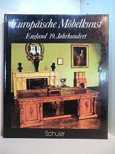 Europäische Möbelkunst - England 19. Jahrhundert