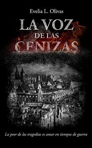 Descargar Libro La voz de las cenizas de Evelia  L. Olivas