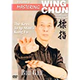 Mastering Wing Chun The Keys to Ip Man's Kung Fu Vol.3 - Biu Gee