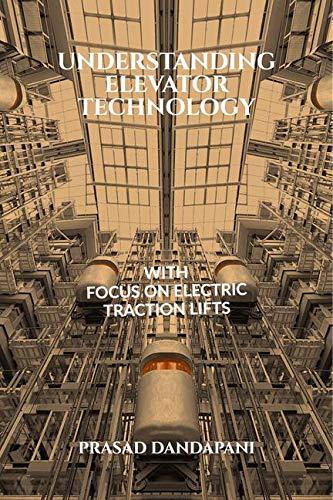 UNDERSTANDING ELEVATOR TECHNOLOGY