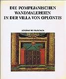 Die pompejanischen Wandmalereien in der Villa von Oplontis -