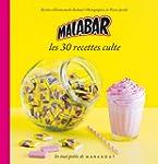 Malabar, les 30 recettes culte
