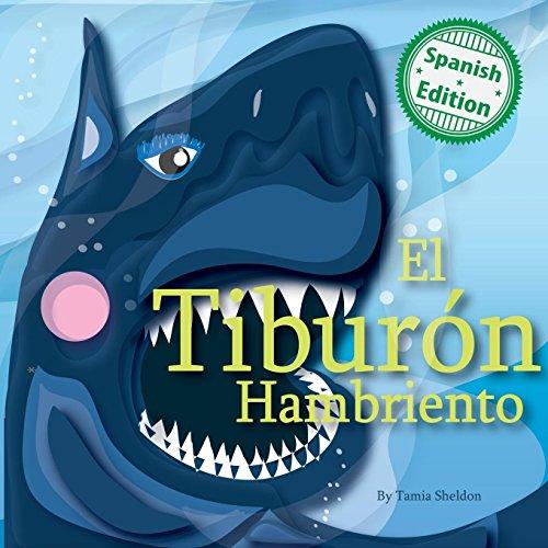 El Tibur n Hambriento por Tamia Sheldon