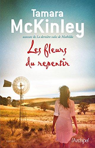 Les fleurs du repentir (French Edition) by [McKinley, Tamara]