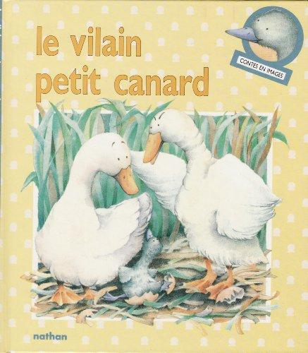 Le vilain petit canard : conte tradition...
