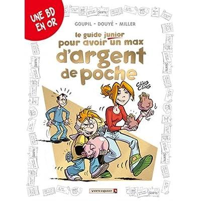 Les Guides Junior - Tome 12: Pour avoir un max d'argent de poche
