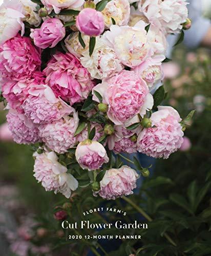 Floret Farm's Cut Flower Garden 2020 Planner
