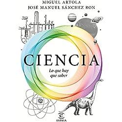 Ciencia: lo que hay que saber