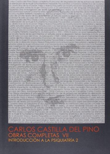 Obras completas de Carlos Castilla del Pino: Introducción a la psiquiatría 2: 7 por Carlos Castilla del Pino