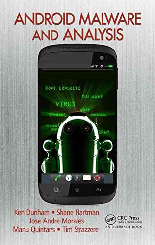 [(Android Malware and Analysis)] [By (author) Ken Dunham ] published on (November, 2014)
