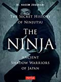 Image de The Ninja: Ancient Shadow Warriors of Japan (The Secret History of Ninjutsu)