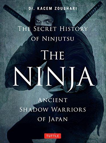 Ninja: Ancient Shadow Warriors of Japan (The Secret History of Ninjutsu) (English Edition)