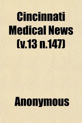 Cincinnati Medical News (v.13 n.147)