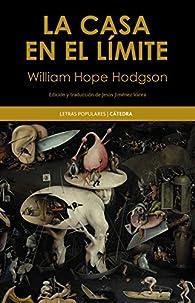 La casa en el límite par William Hope Hodgson