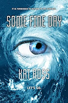 Some Fine Day di [Ross, Kat]