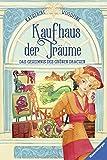Kaufhaus der Träume, Band 3: Das Geheimnis des Grünen Drachen (German Edition)