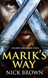 Marik's Way: A fantasy adventure novel
