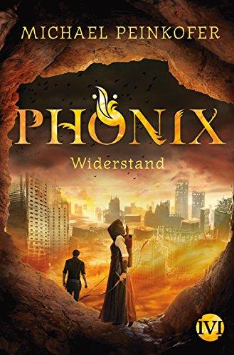 Phönix: Widerstand