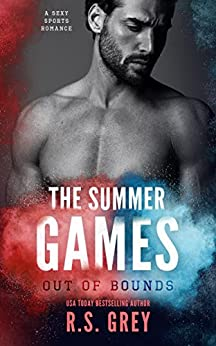 The Summer Games: Out of Bounds (English Edition) de [Grey, R.S.]