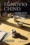 Libros PDF El novio chino Premio Malaga de Novela 2016 Narrativa joven y obras de referencia (PDF y EPUB) Descargar Libros Gratis