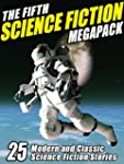 The Fifth Science Fiction MEGAPACK �