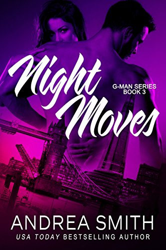 Night Moves (G-Man series Book 3) (English Edition) (Smith E G)