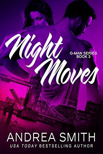 Night Moves (G-Man series Book 3) (English Edition) (E Smith G)