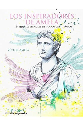 Descargar gratis Los Inspiradores de VICTOR MANUEL AMELA BONILLA