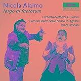 Largo Al Factotum - Gioachino Rossini