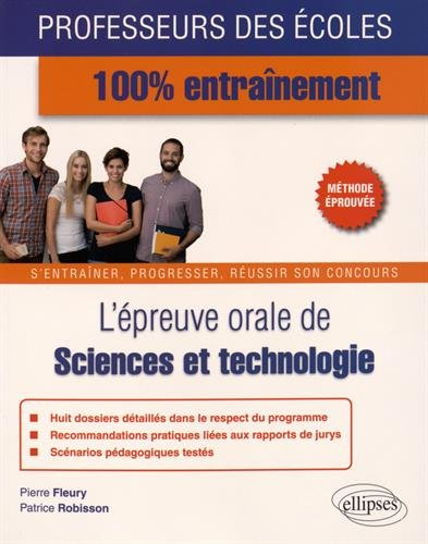 L'Épreuve Orale de Sciences et Technologie Professeur des Écoles 100% Entraînement