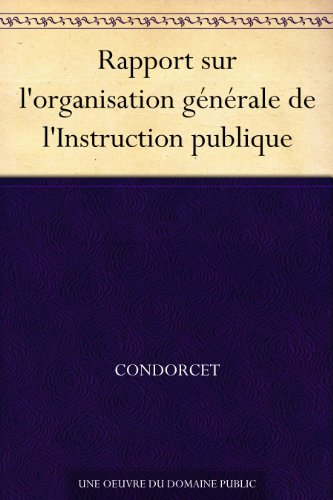Couverture du livre Rapport sur l'organisation générale de l'Instruction publique