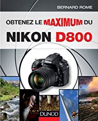 Obtenez le maximum du Nikon D800