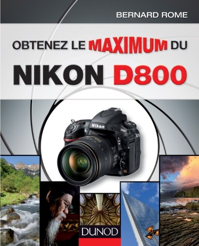 Obtenez le maximum du Nikon D800