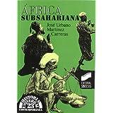 África subsahariana (Historia universal. Contemporánea)