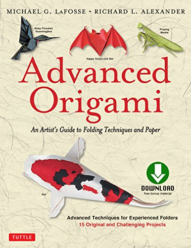Advanced Origami: An Artist's Guide to Performances in Paper: Origami Book with 15 Challenging Projects (English Edition)