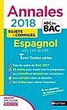 Annales ABC du Bac Espagnol L-ES-S 2018